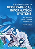An Introduction to Geographical Information Systems (4th Edition)