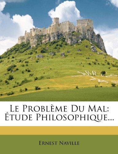 Le Problème Du Mal Étude Philosophique...  [Naville, Ernest] (Tapa Blanda)
