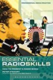 Essential Radio Skills (Professional Media Practice)