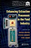 Enhancing Extraction Processes in the Food Industry, , 143984593X