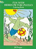 img - for [Fun with Hidden Pictures Puzzles Colouring Book] (By: Jill Droppa) [published: March, 2003] book / textbook / text book