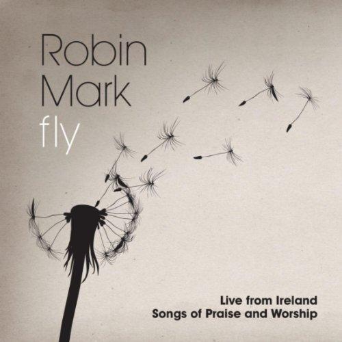 Robin Mark Worship (Fly)