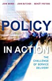 img - for Policy in Action: The Challenge of Service Delivery book / textbook / text book