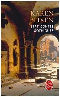 Sept Contes gothiques par Blixen