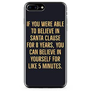 iPhone 8 Plus Transparent Edge Phone case Santa Clause Phone Case Believe Phone Case Love iPhone 8 Plus Cover with Transparent Frame