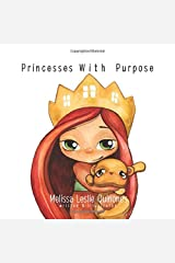 Princesses With Purpose Paperback