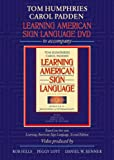 Learning American Sign Language DVD to accompany Learning American Sign Language - Levels 1 & 2 Beginning and Intermediate, 2nd Edition, Tom L. Humphries, Carol A. Padden, Robert Hills, Peggy Swartzel Lott, Daniel W. Renner, 0205453422