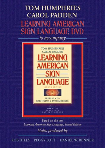 Learning American Sign Language DVD to accompany Learning American Sign Language - Levels 1 & 2 Beginning and Intermediate, 2nd Edition by Harris Communications