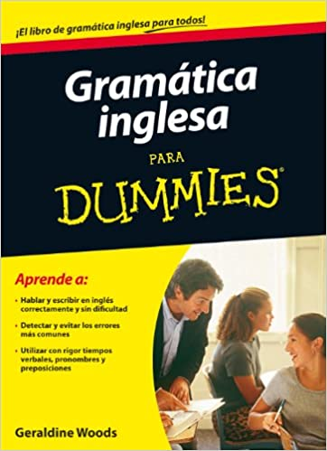Gramática Inglesa Para Dummies: Amazon.es: Geraldine Woods ...