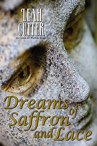 book cover of Dreams of Saffron and Lace