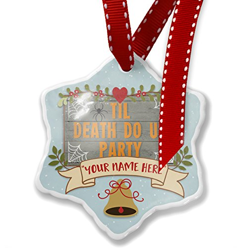 Add Your Own Custom Name, Til Death Do Us Party Halloween Spider Webs Christmas Ornament NEONBLOND