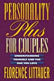 Personality Plus for Couples, Florence Littauer, 0800757645