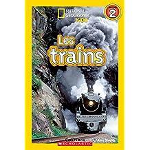 National Geographic Kids : Les trains (niveau 2)