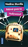 Mémé goes to Hollywood par Monfils