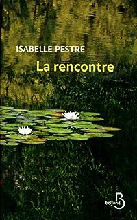 La rencontre, Pestre, Isabelle