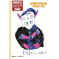 Weng's Chop #4.5 (Spooktacular Special)