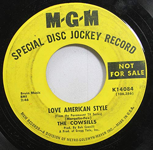 THE COWSILLS 45 RPM LOVE AMERICAN STYLE / SILVER THREADS AND GOLDEN NEEDLES (The Cowsills Silver Threads And Golden Needles)