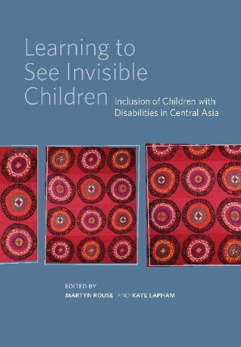 Download Learning to See Invisible Children. Inclusion of Children with Disabilities in Central Asia ebook
