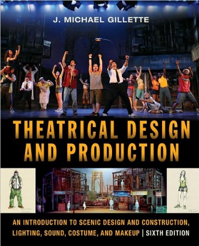 Download Theatrical Design and Production (text only) 6th (Sixth) edition by J. M. Gillette pdf epub
