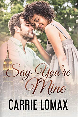 (Say You're Mine: Book 3: Olivia & Ronan (Say You Will))