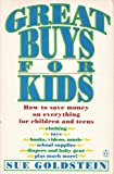 Great Buys for Kids, Sue Goldstein, 0140147810