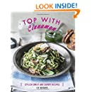 Top With Cinnamon: Stylish Sweet and Savoury Recipes