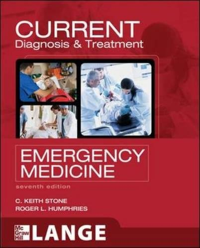 Free CURRENT Diagnosis and Treatment Emergency Medicine, Seventh Edition (LANGE CURRENT Series) PDF