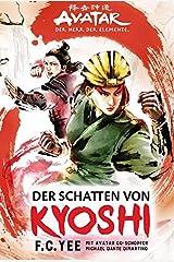Avatar - Der Herr der Elemente: Der Schatten von Kyoshi Paperback