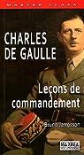 Charles de Gaulle. Leçons de commandement  par Jarrosson