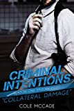 CRIMINAL INTENTIONS: Season One, Episode Eight: COLLATERAL DAMAGE
