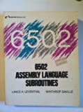 Sixty-Five Hundred Two Assembly Lang Subroutines, Lance A. Leventhal, 0931988594