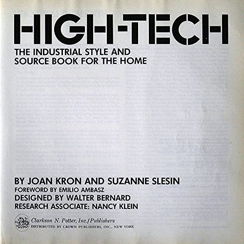 High-Tech: The Industrial Style and Source Book For the Home (Stores Durham Furniture)