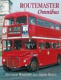 Routemaster Omnibus, Matthew Wharmby and Geoff Rixon, 0711033145