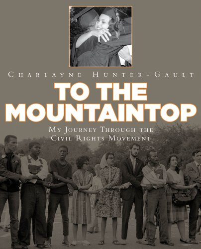 To the Mountaintop: My Journey Through the Civil Rights Move