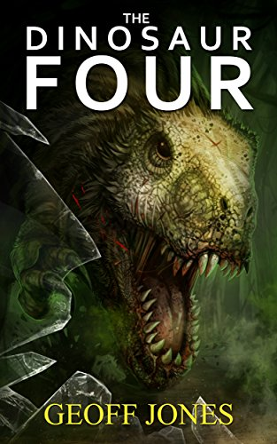 The Dinosaur Four by [Jones, Geoff]