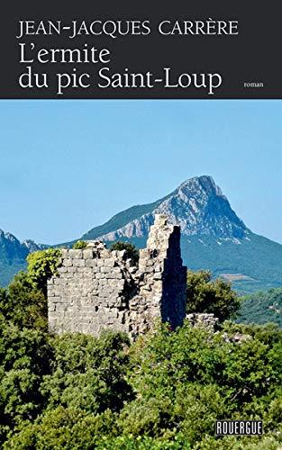 (L'Ermite du pic Saint-Loup)