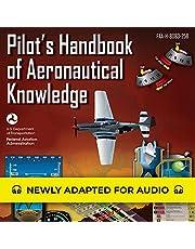 Pilot's Handbook of Aeronautical Knowledge: FAA-H-8083-25B: Federal Aviation Administration