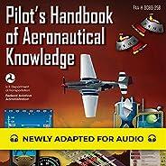 Pilot's Handbook of Aeronautical Knowledge: FAA-H-8083-25B: Federal Aviation Administra