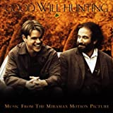 Good Will Hunting: Music From The Miramax Motion Picture