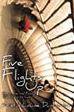 Five Flights Up: Sex, Love, and Family, from Paris to Lyon