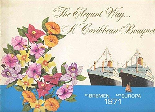 TS Bremen & MS Europa 1971 The Elegant Way A Caribbean Bouquet Booklet