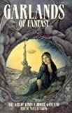 img - for Garlands of Fantasy: The Art of Linda and Roger Garland book / textbook / text book