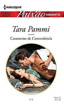 Casamento de conveniência: Harlequin Paixão Ardente - ed. 20 por [Pammi, Tara]
