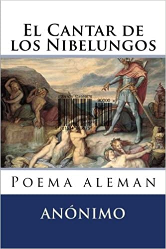 El Cantar De Los Nibelungos Poema Aleman Spanish Edition 9781534969575 Anonimo Hernandez B Martin Books
