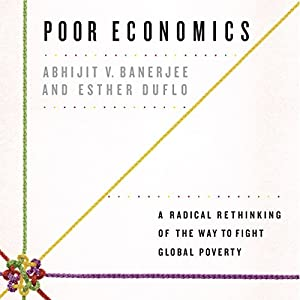 Poor Economics | Livre audio