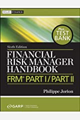 Financial Risk Manager Handbook: FRM Part I / Part II (Wiley Finance Book 625) Kindle Edition