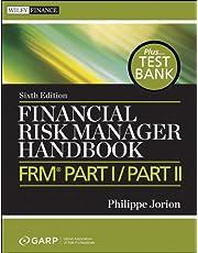 Financial Risk Manager Handbook: FRM Part I / Part II
