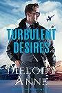 Turbulent Desires (Billionaire Aviators Book 2)