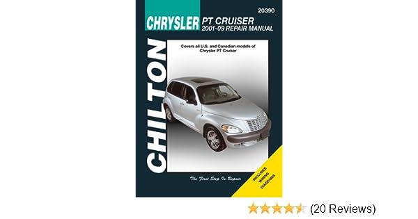 Chilton Chrysler PT Cruiser: 2001-2009 Repair Manual (Chiltons Total Car Care Repair Manuals): Chilton: 9781563927997: Amazon.com: Books