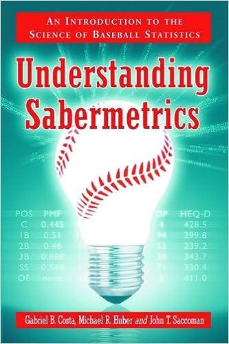 Practicing Sabermetrics: Putting the Science of Baseball Statistics to Work